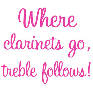 Where Clarinets Go, Treble Follows T Shirts