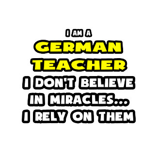 Miracles and German Teachers .. Funny