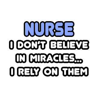 Miracles and Nurses