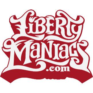 Liberty Maniacs Swag