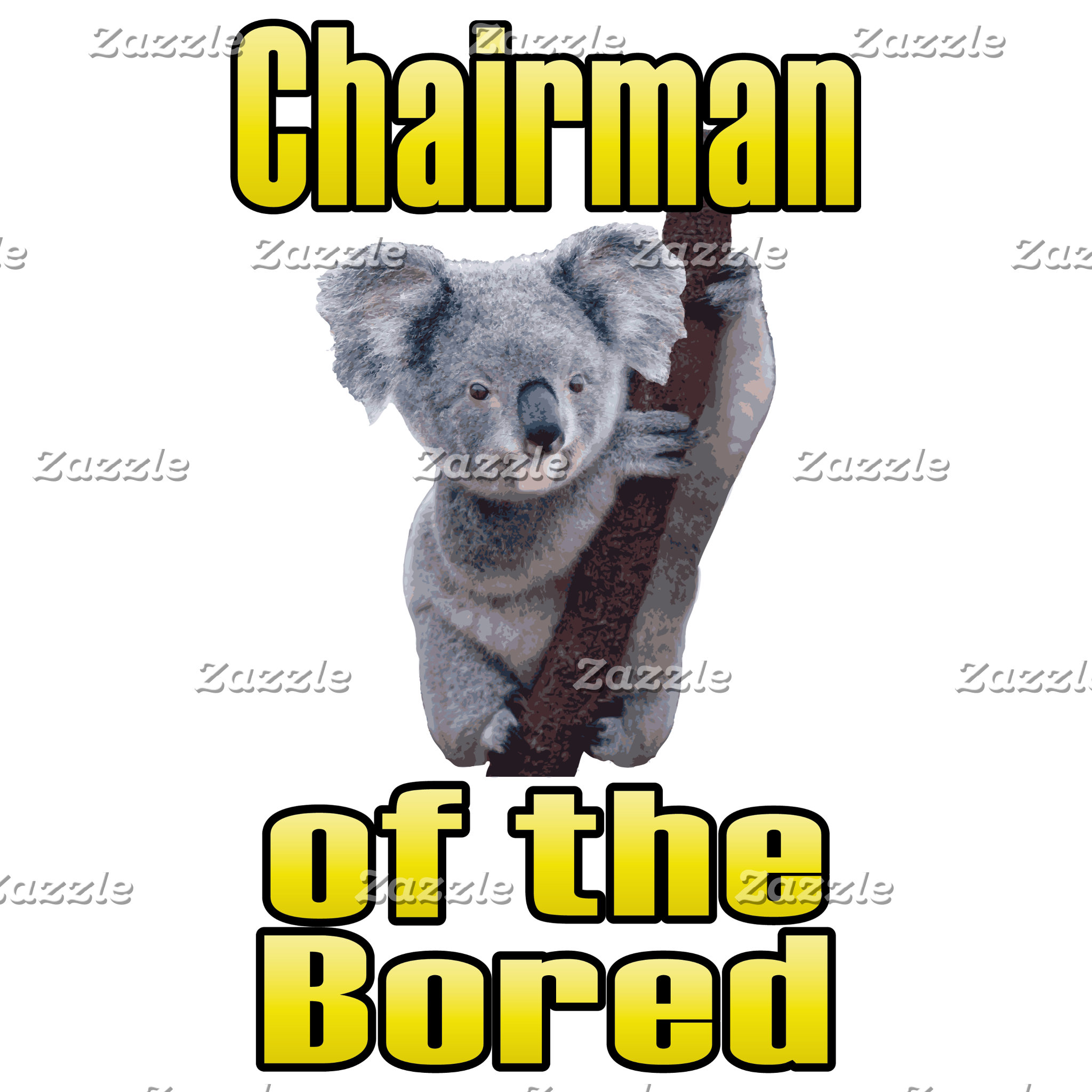 Chairman of the Bored