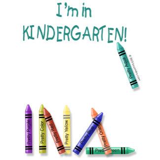 I'm in Kindergarten!