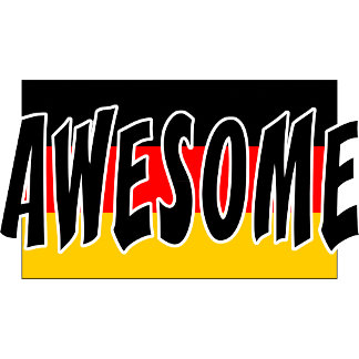AWESOME GERMAN T-Shirts Gifts Cards