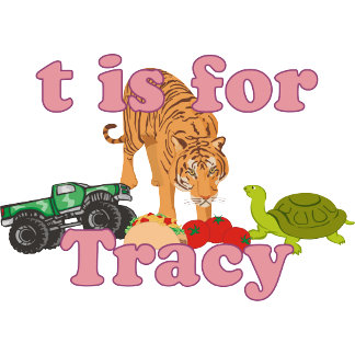 T is for Tracy