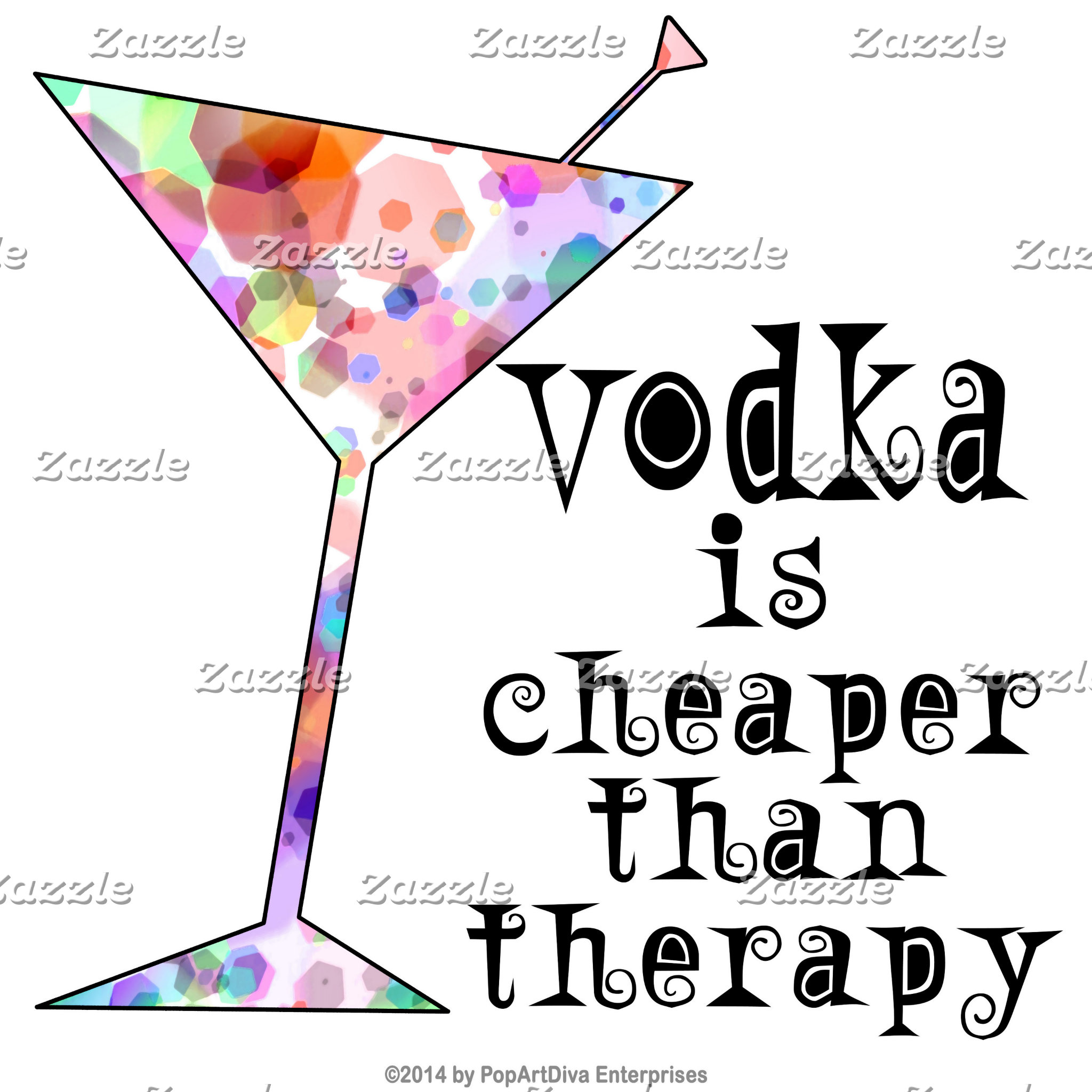 ar. VODKA IS CHEAPER THAN THERAPY
