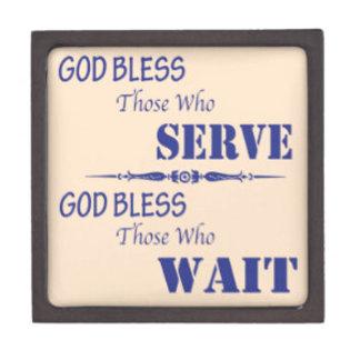 God Bless Those who Serve and Wait