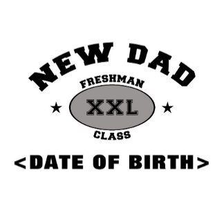 Personalized New Dad T-Shirts XXL
