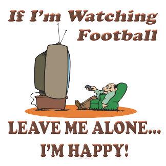 If I'm Watching Football