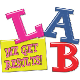 LAB MOTTO - WE GET RESULTS! MEDICAL LABORATORY