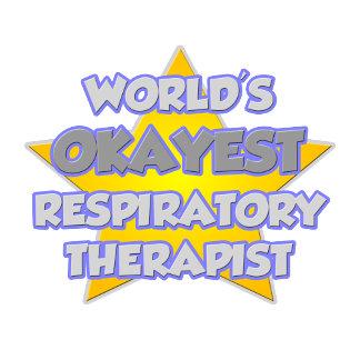 World's Okayest Respiratory Therapist ... Joke