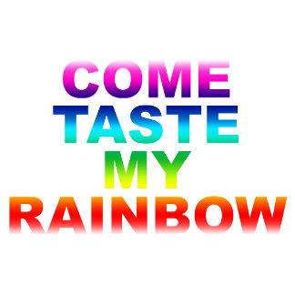 Come Taste My Rainbow