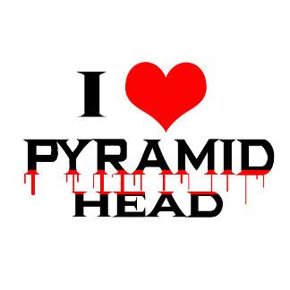 I Love Pyramid Head