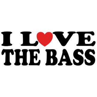 I Love The Bass T Shirts