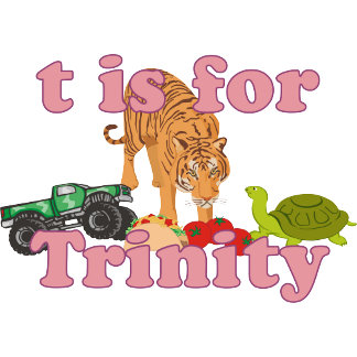 T is for Trinity