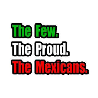 Few Proud Mexicans