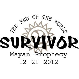 End of the World Survivor - Mayan Calendar