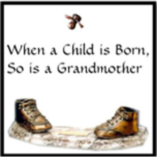 When a Child is Born, Grandmother