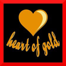 A Heart of Gold