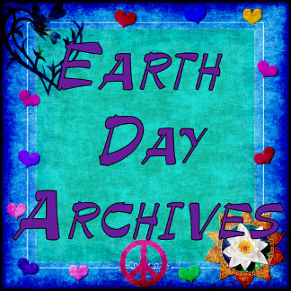 EARTH DAY ARCHIVES