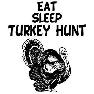 Eat, Sleep, Turkey Hunt