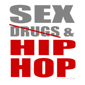 SEXDRUGS & HIPHOP