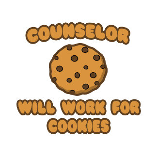 Counselor .. Will Work for Cookies