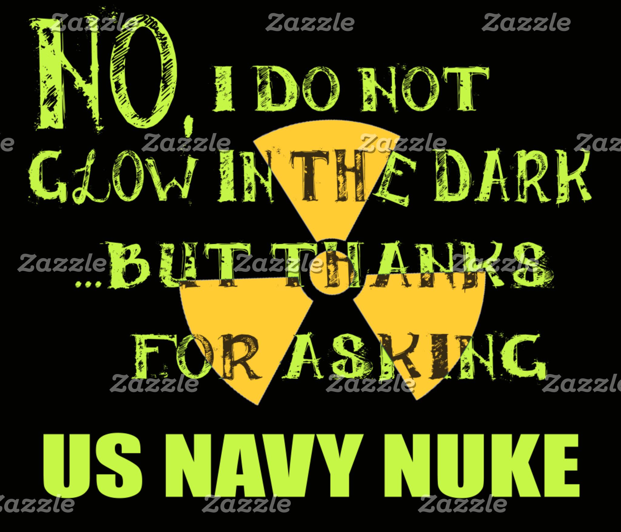 No I do not Glow in the Dark