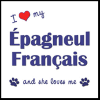 I Love My Epagneul Francais (Female Dog)