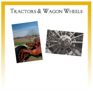 Tractors and Wagon Wheels
