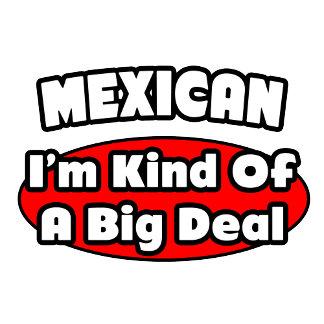 Mexican...Big Deal
