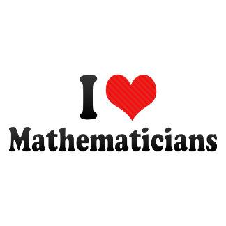 I Love Mathematicians