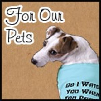 ► For Our Pets