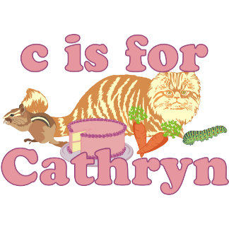 C is for Cathryn