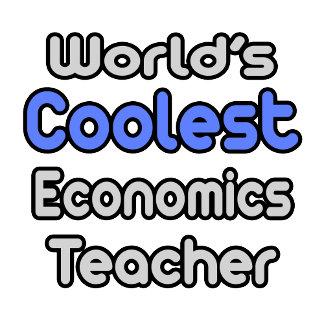 World's Coolest Economics Teacher