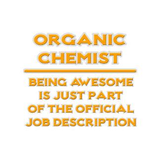 Awesome Organic Chemist .. Job Description