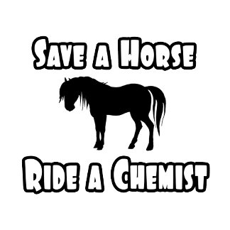 Save a Horse, Ride a Chemist