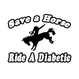 Save Horse, Ride a Diabetic