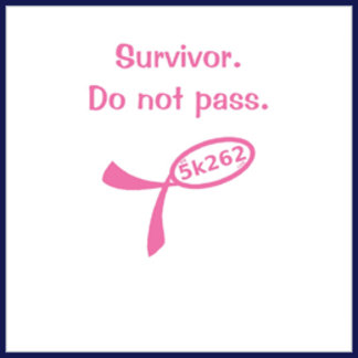 Survivor. Do not pass.