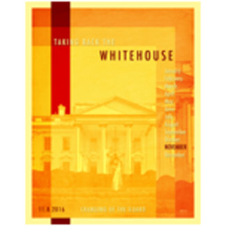 Taking Back The White House