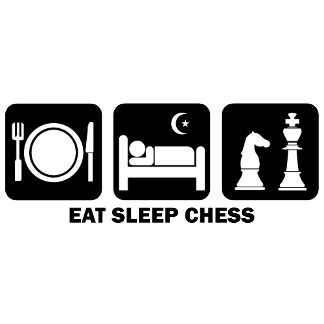 eat sleep chess
