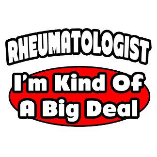 Rheumatologist...Big Deal