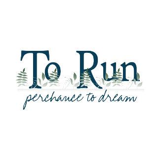 To Run Perchance