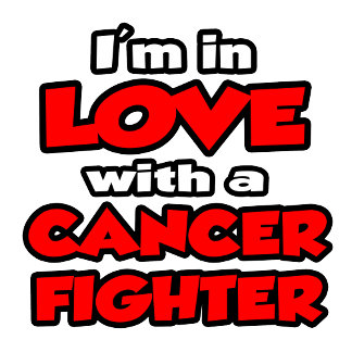 I'm In Love With A Cancer Fighter