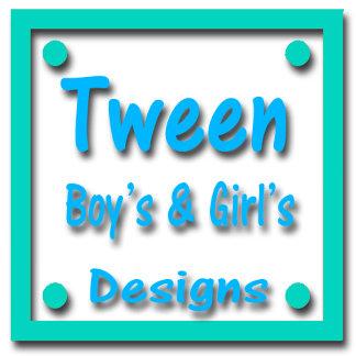Tween Designs for Girls & Boys