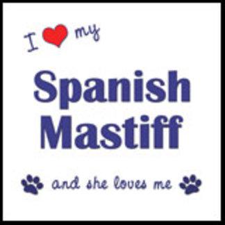 I Love My Spanish Mastiff (Female Dog)
