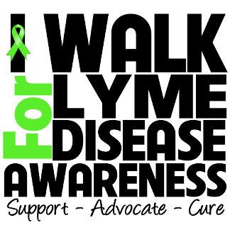 I Walk For Lyme Disease Awareness