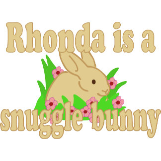 Rhonda is a Snuggle Bunny