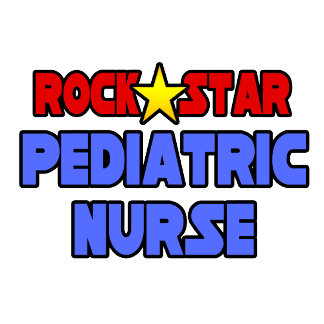 Rock Star Pediatric Nurse