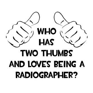 Two Thumbs .. Radiographer