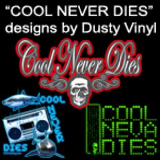 COOL T SHIRT designs by artist Dusty Vinyl